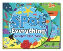 Spot Everything Book - Sea : Spot Everything with Flash Cards, Hardback Book