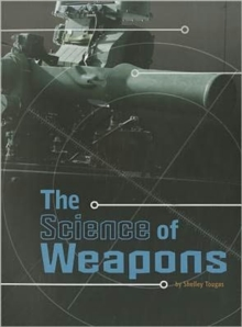 Science of Weapons, Paperback Book