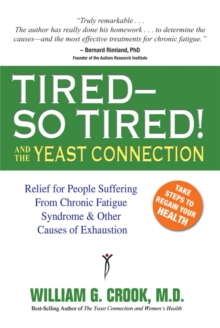 Tired - So Tired! : And the Yeast Connection, Paperback / softback Book