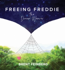 FREEING FREDDIE THE DREAMWEAVER, Hardback Book