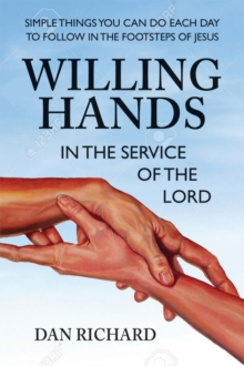Willing Hands : In the Service of the Lord, Paperback / softback Book
