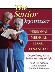 The Senior Organizer : Personal, Medical, Legal, Financial, Paperback / softback Book