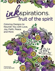 Inkspirations Fruit of the Spirit : Coloring Designs to Nourish Your Faith with Love, Peace, Joy, Kindness and More, Paperback / softback Book