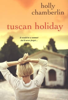 Tuscan Holiday, Paperback / softback Book