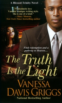 The Truth Is The Light : A Blessed Trinity Novel, Paperback / softback Book