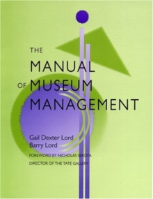 The Manual of Museum Management, Paperback / softback Book