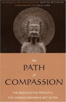 The Path of Compassion : The Bodhisattva Precepts, Paperback / softback Book