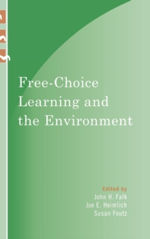 Free-Choice Learning and the Environment, Hardback Book