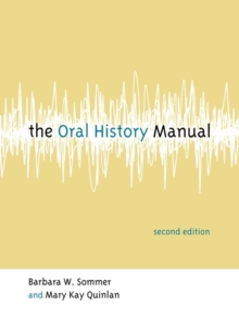 The Oral History Manual, Paperback / softback Book