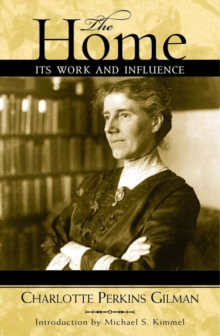 The Home : Its Work and Influence, EPUB eBook