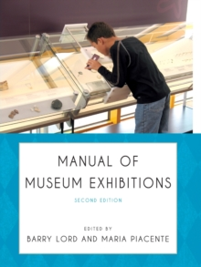 Manual of Museum Exhibitions, Paperback / softback Book