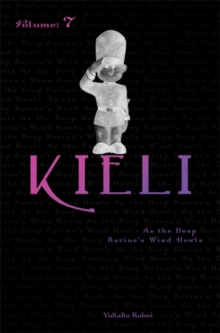 Kieli, Vol. 7 (light novel) : As the Deep Ravine's Wind Howls, Paperback / softback Book