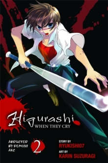 Higurashi When They Cry: Abducted by Demons Arc, Vol. 2, Paperback / softback Book