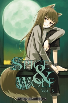 Spice and Wolf, Vol. 3 (light novel), Paperback Book