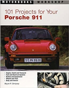 101 Projects for Your Porsche 911, 1964-1989, Paperback Book