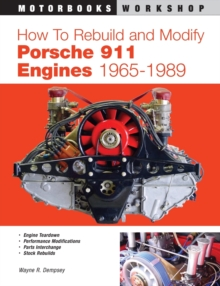 How to Rebuild and Modify Porsche 911 Engines 1965-1989, Paperback / softback Book