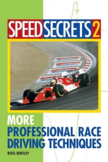 Speed Secrets II : More Professional Race Driving Techniques, Paperback / softback Book