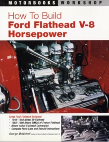 How to Build Ford Flathead V-8 Horsepower, Paperback Book