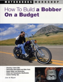 How to Build a Bobber on a Budget, Paperback Book