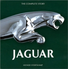 Jaguar : The Complete Story, Hardback Book