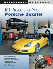 101 Projects for Your Porsche Boxster, Paperback Book