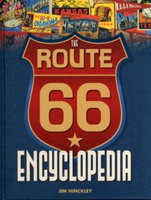 The Route 66 Encyclopedia, Hardback Book