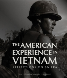 The American Experience in Vietnam : Reflections on an Era, Hardback Book