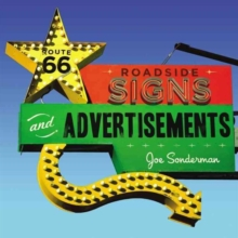 Route 66 Roadside Signs and Advertisements, Paperback / softback Book
