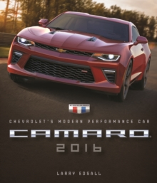 Camaro 2016 : Chevrolet's Modern Performance Car, Hardback Book