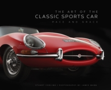 The Art of the Classic Sports Car : Pace and Grace, Hardback Book