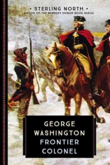 George Washington : Frontier Colonel, Paperback Book
