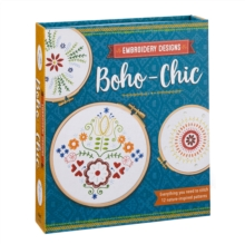 Embroidery Designs Boho-Chic : Everything You Need to Stitch 12 Nature-Inspired Patterns, Kit Book