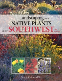 Landscaping with Native Plants of the Southwest, Paperback Book