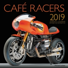Cafe Racers 2019 : 16-Month Calendar September 2018 Through December 2019, Calendar Book
