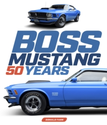 Boss Mustang : 50 Years, Hardback Book