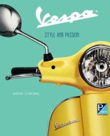 Vespa : Style and Passion, Hardback Book