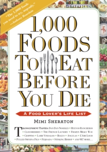 1,000 Foods to Eat Before You Die, Paperback / softback Book