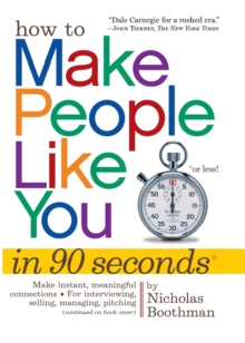 How to Make People Like You in 90 Seconds or Less, Paperback Book