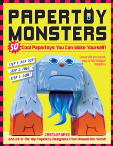 Papertoy Monsters : 50 Cool Papertoys You Can Make Yourself!, Paperback Book