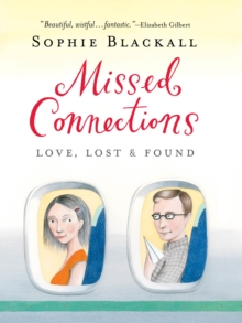 Missed Connections : Love, Lost & Found, Paperback Book