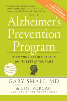 The Alzheimer's Prevention Program : Keep Your Brain Healthy for the Rest of Your Life, Paperback Book