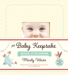 The Baby Keepsake Book and Planner, Hardback Book