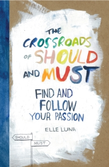 The Crossroads of Should and Must, Hardback Book