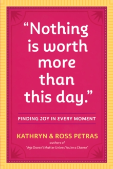 Nothing Is Worth More Than This Day., Paperback Book