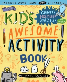 The Kid's Awesome Activity Book, Paperback / softback Book