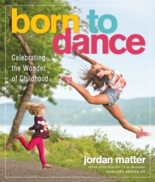 Born to Dance, Paperback / softback Book