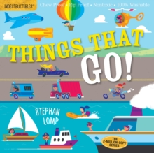 Indestructibles: Things That Go!, Paperback Book