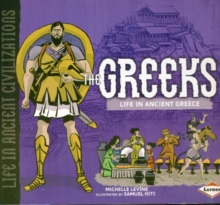 The Greeks : Life in Ancient Greece, Paperback / softback Book