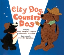 City Dog, Country Dog : Adapted from an Aesop Fable, Paperback / softback Book