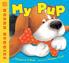My Pup, Board book Book